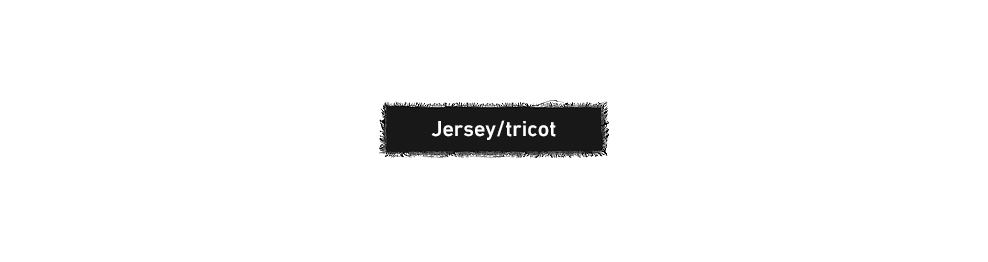 Jersey / tricot